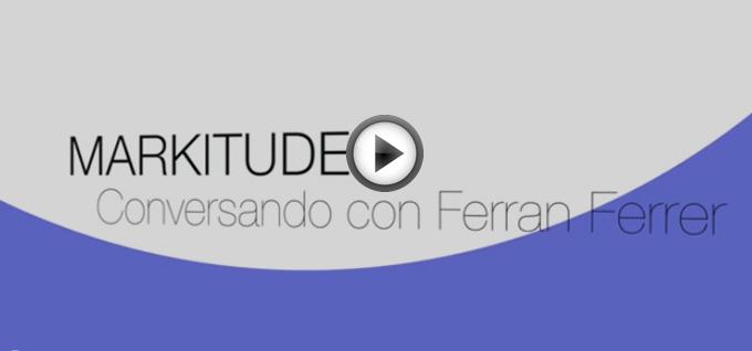 Entrevista Ferrán Ferrer Marktitude