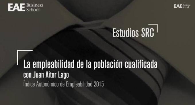 Vídeo Conclusiones Estudio SRC de EAE La Empleabilidad de la Población Cualificada 2014