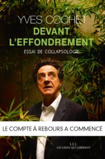 """Revue L'écologiste : """"ce que révèle le coronavirus"""" Yves_cochet_effondrement_web"""