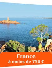 France à; moins de 750 €