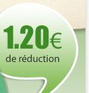 1,20€ de réduction