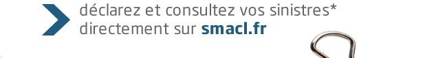 > Déclarez et consultez vos sinistres* directement sur smacl.fr