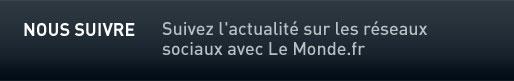 Suivez l'actualité sur les réseaux sociaux avec Le Monde.fr