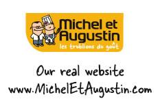 www.MichelEtAugustin.com