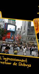 L'impressionnant carrefour de Shibuya