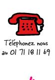 Téléphonez nous au 01 71 18 11 69