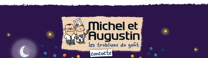 Michel et Augustin concocte