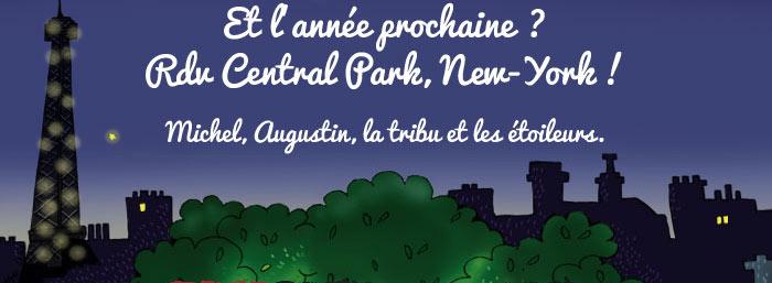 Et l'année prochaine ? RDV Central Park, New-York !